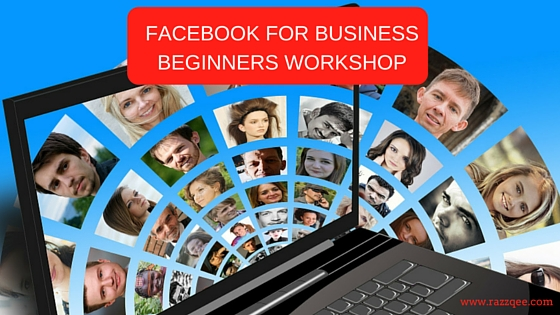 Facebook for Business - Beginners Workshop