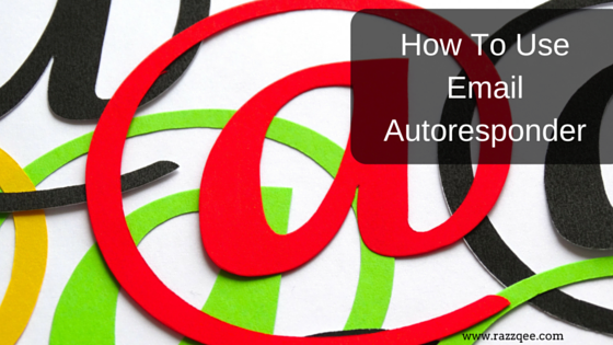 How to use email autoresponder
