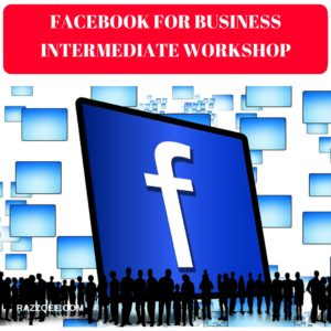 Facebook-For-Business-Intermediate-Workshop